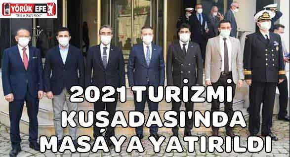 2021 TURİZMİ KUŞADASI'NDA MASAYA YATIRILDI