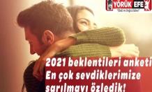 2021 beklentileri anketi: En çok sevdiklerimize sarılmayı özledik!