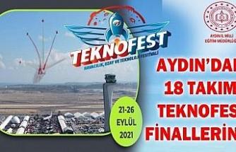 Aydın'dan 18 takım TEKNOFEST finallerine katılacak